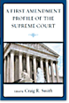 A First Amendment Profile of the Supreme Court Bookcover