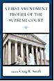 A First Amendment Profile of the Supreme Court Bookcover