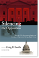 Silencing the Opposition: How the Government Suppressed Freedom of Expression Bookcover